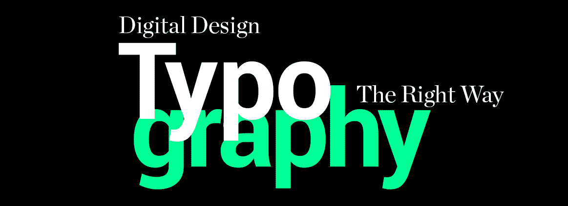 Digital Design Typography - The Right Way